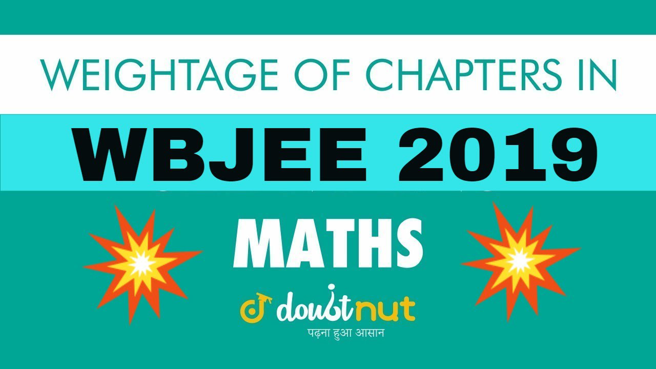 Important Chapters For WBJEE 2019 Maths | Chapterwise Weightage of WBJEE Maths