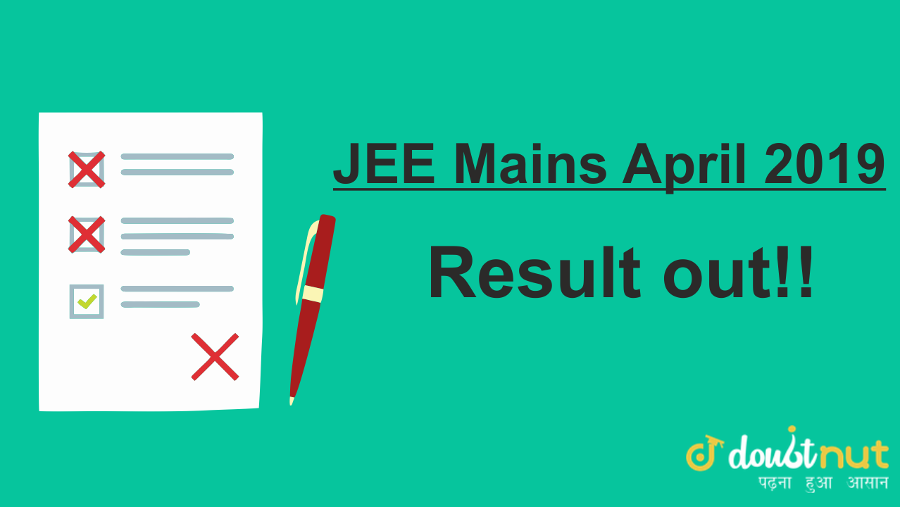 JEE MAINS 2019 April Results out