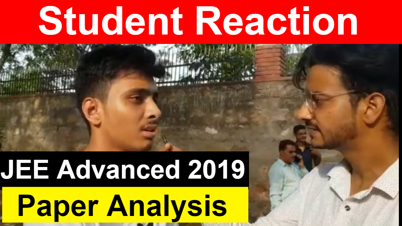 Student Reaction After JEE Advanced 2019 Paper 2 || Difficulty Level