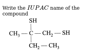 """Write the `IUPAC` name of the compound <br> <img src=""""https://d10lpgp6xz60nq.cloudfront.net/physics_images/A2Z_CHM_XI_C14_E01_102_Q01.png"""" width=""""80%"""">"""