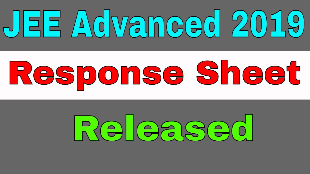 JEE Advanced 2019 Response Sheet Released | Check Now