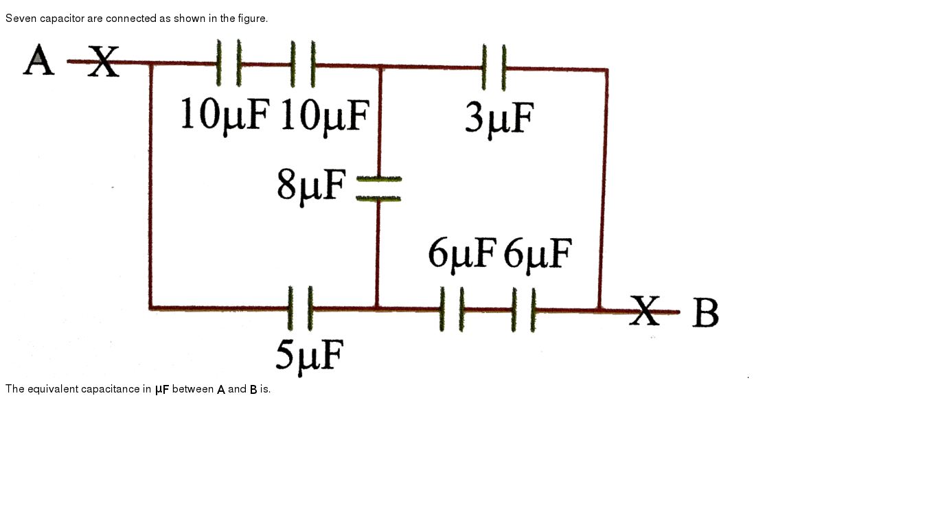 """Seven capacitor are connected as shown in the figure. <br> <img src=""""https://d10lpgp6xz60n"""