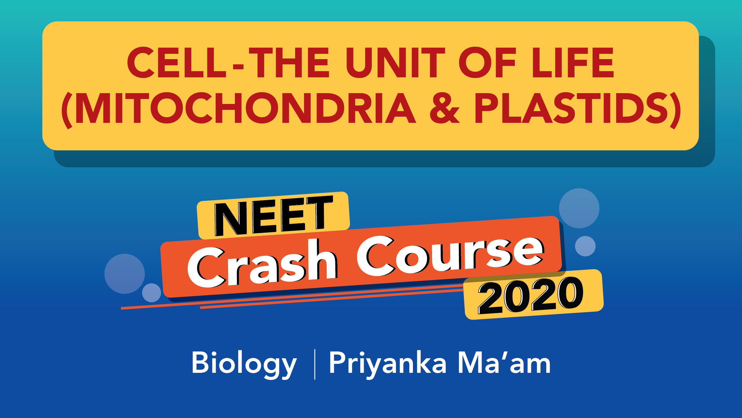 NEET 2020 - Revision In 60 Days | Cell - The Unit Of Life(Mitochondria and Plastids) Part