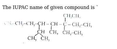 """The IUPAC name of given compound is `<br> <img src=""""https://d10lpgp6xz60nq.cloudfront.net/physics_images/ALN_AIIMS_NC_P1_E01_473_Q01.png"""" width=""""80%"""">"""
