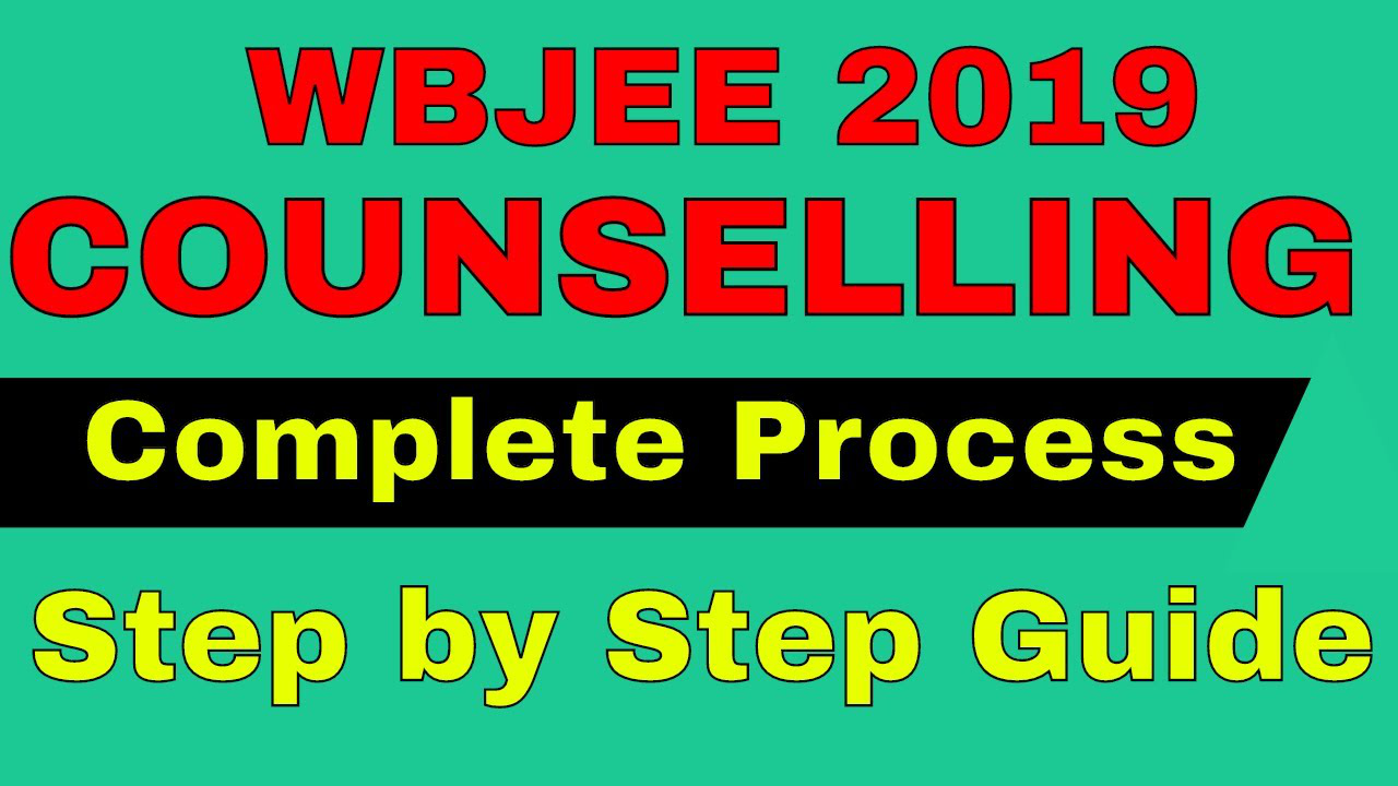 WBJEE Counselling 2019 | Complete Process and step by step guide