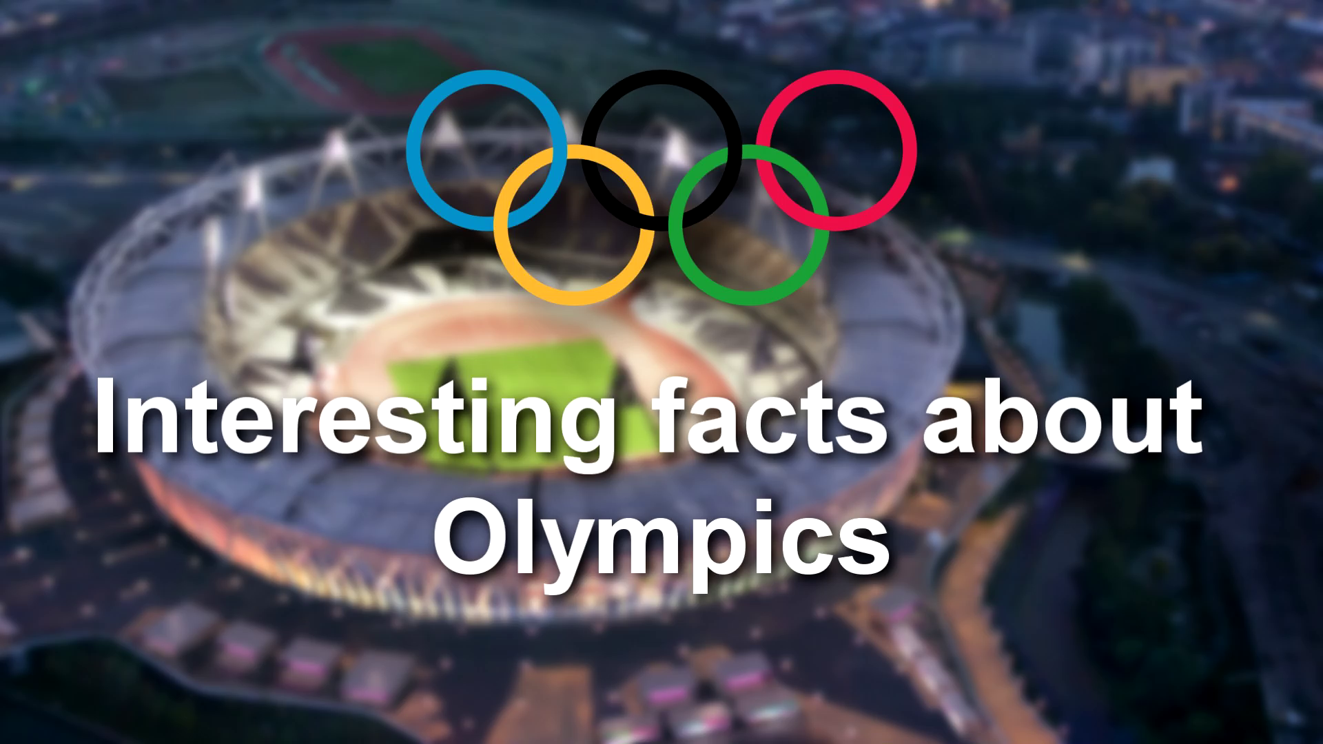 Jaaniye kuch Interesting facts about the Olympic Games