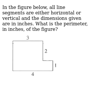 In the figure below, all line segments are either horizontal or vertical and the dimension