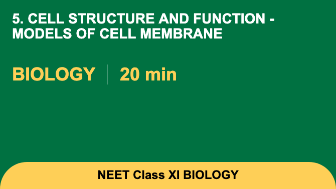 5. Cell Structure And Function - Models Of Cell Membrane