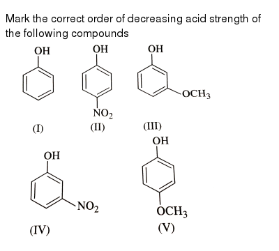 """Mark the correct order of decreasing acid strength of the following compounds <br> <img src=""""https://d10lpgp6xz60nq.cloudfront.net/physics_images/SKM_COMP_CHM_V02_XII_12_2_E01_014_Q01.png"""" width=""""80%"""">"""