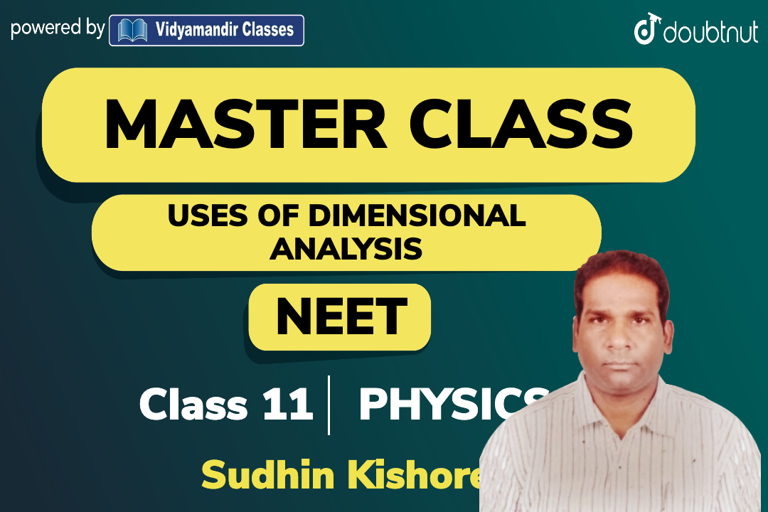 Uses of Dimensional analysis
