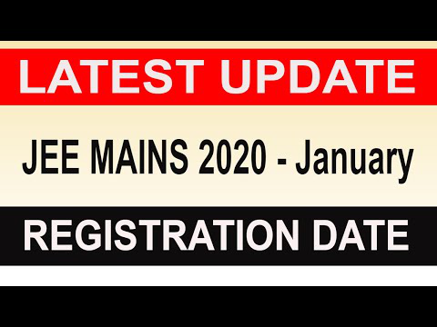 JEE MAINS 2020 January Application Form | Registration Date | LATEST UPDATE