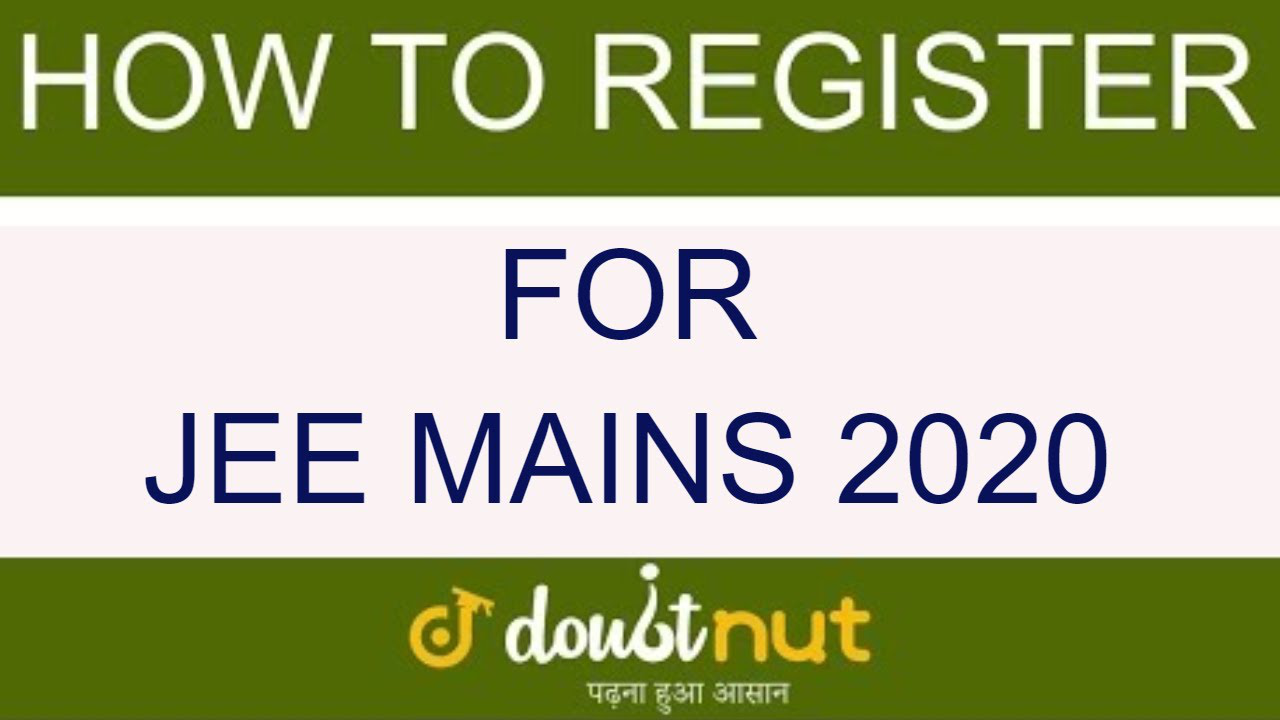 How To Fill JEE MAIN 2020 Application Form | Step By Step | JEE Mains 2020 Registration