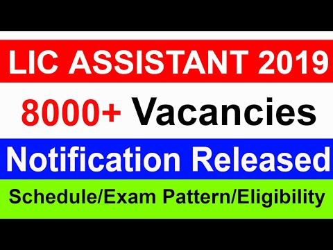 LIC Assistant Recruitment 2019 | Schedule | Exam Pattern | Vacancy Details | Eligibility
