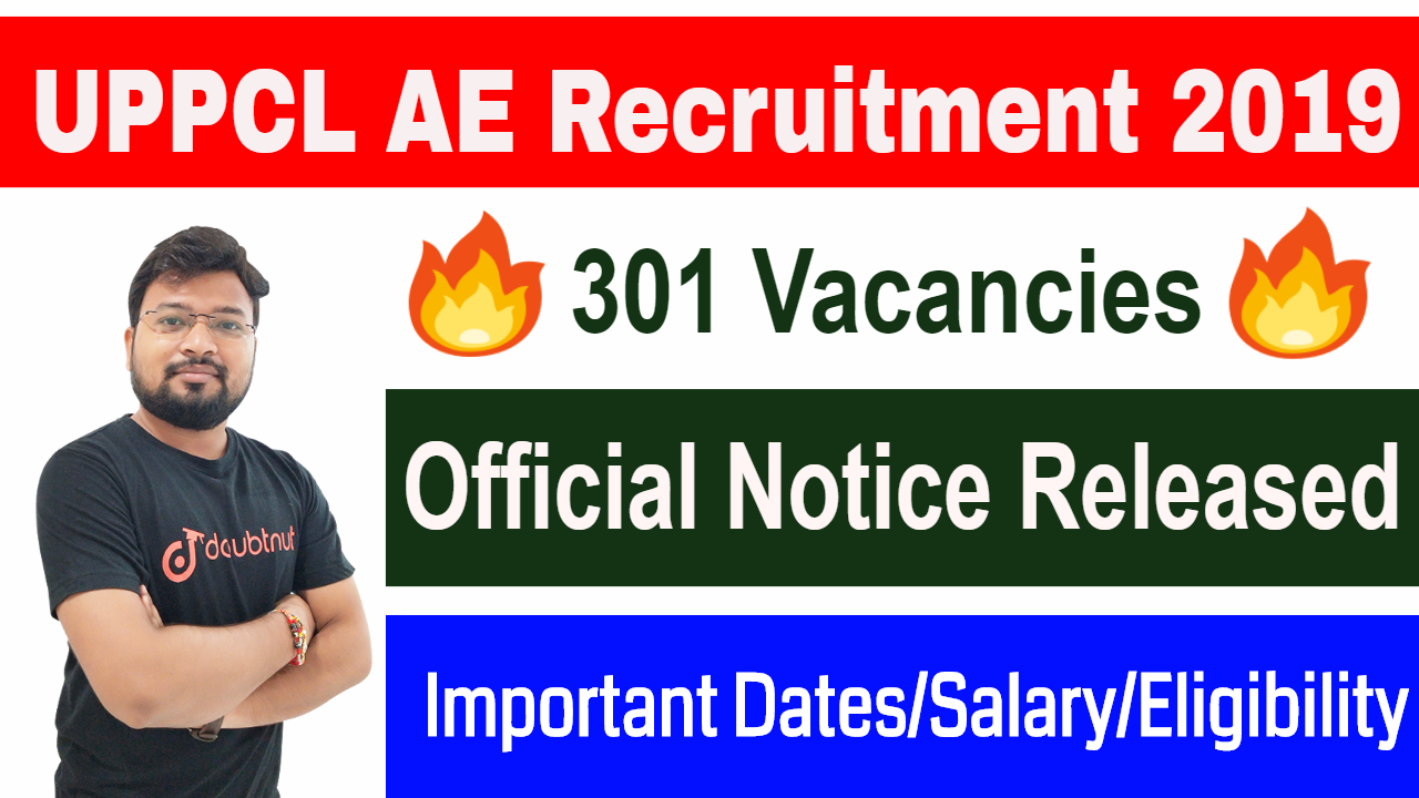UPPCL Assistant Engineer Notification 2019 | Schedule | Exam Pattern | Vacancy Details | Eligibility
