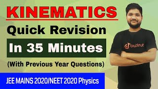 KINEMATICS | Complete Revision In Single Shot | JEE MAINS 2020/NEET 2020/Class 11 | Physics