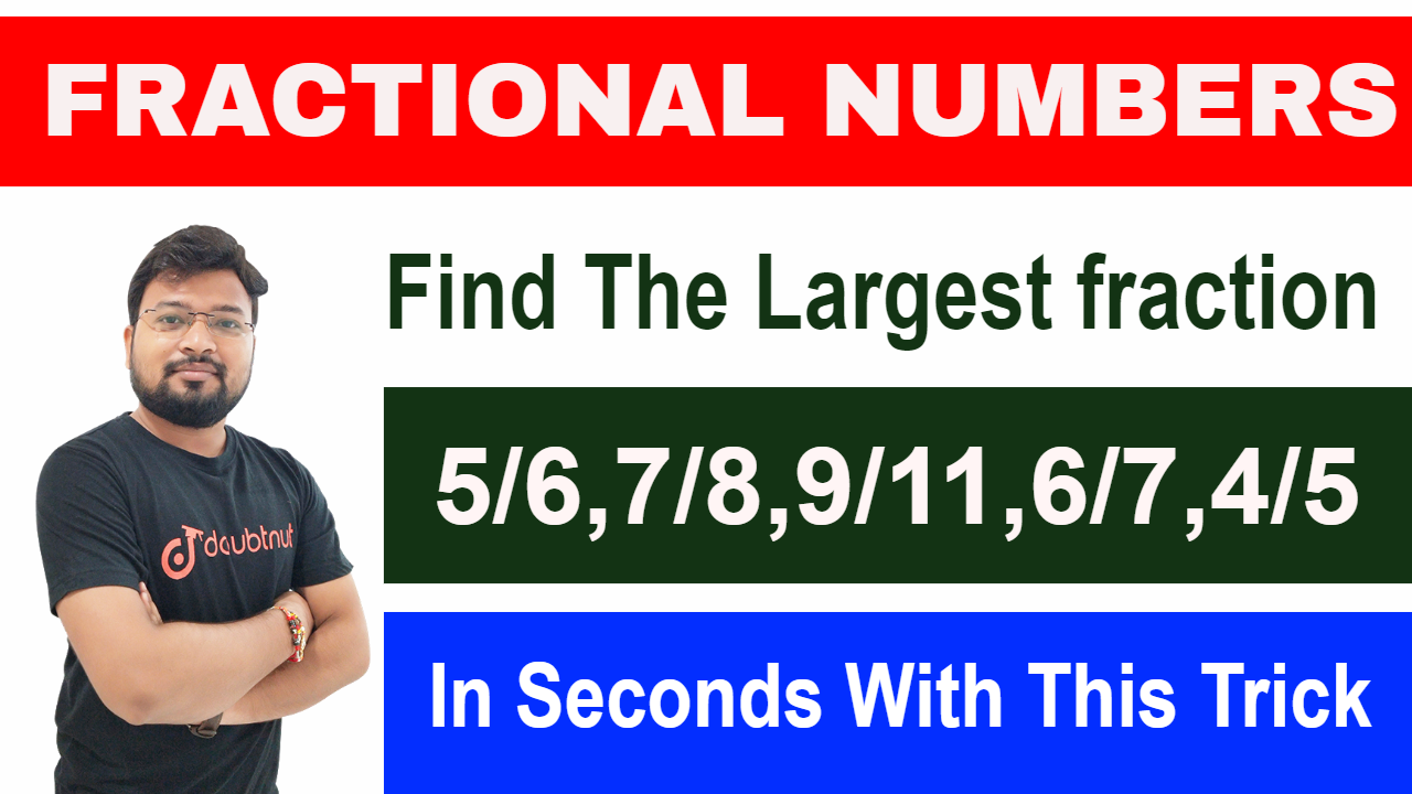 How To Compare Fractional Numbers | Maths Short Tricks | SSC, IBPS, RAILWAYS, NTPC, SBI PO