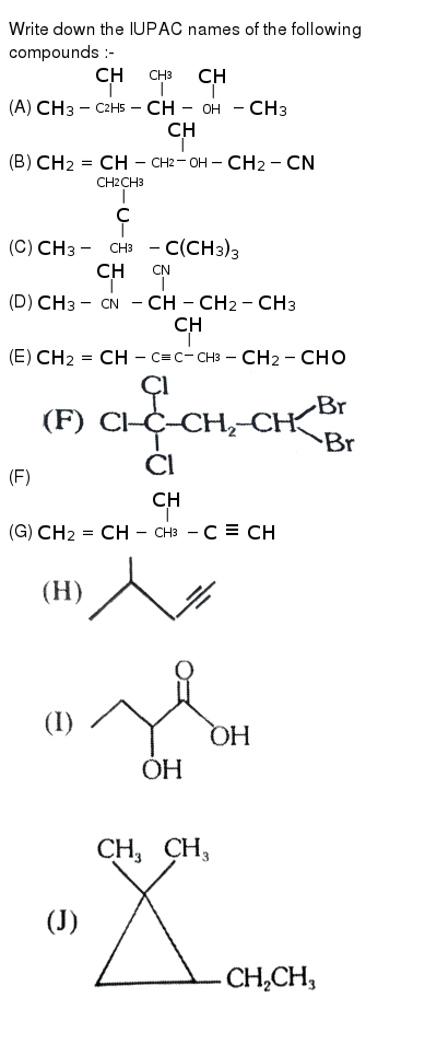 """Write down the IUPAC names of the following compounds :- <br>  (A) `CH_(3)-underset(C_(2)H_(5))underset(