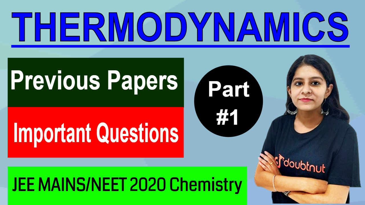 THERMODYNAMICS | Important Questions From Previous JEE Exams | Part -1 | JEE MAINS 2020/NEET 2020