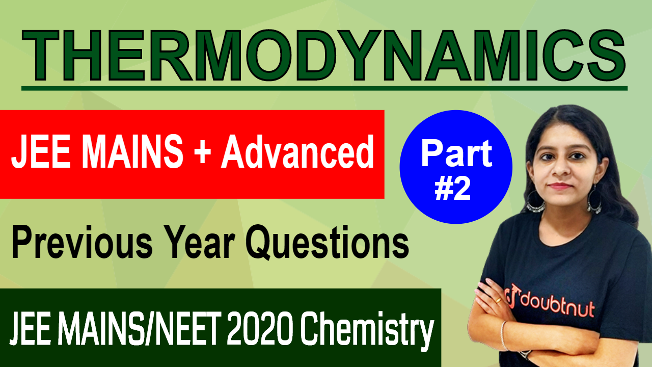 THERMODYNAMICS | Important Questions From Previous JEE Exams | Part - 2 | JEE MAINS 2020/NEET 2020