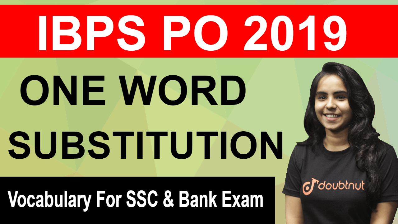 One Word Substitution | English | SSC CGL | IBPS RRB PO | CPO | CLERK | SBI | RBI | SO