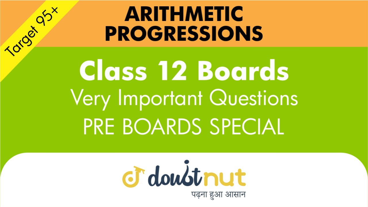 Target 95+ || Most Important Questions || Class 10- Arithmetic Progression || Pre- Boards Special Series