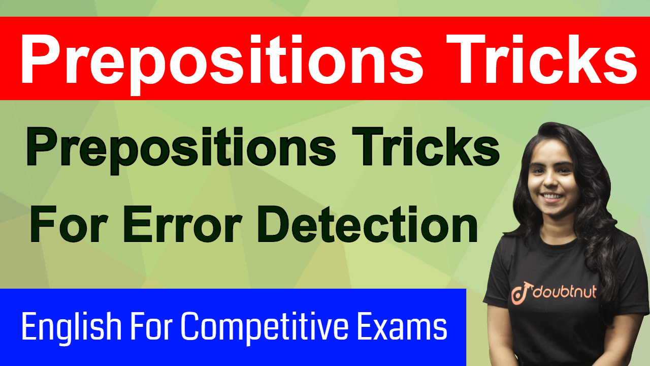 PREPOSITION TRICKS | Tricks For Error Detection | English For Competitive Exams | SSC CGL | IBPS PO