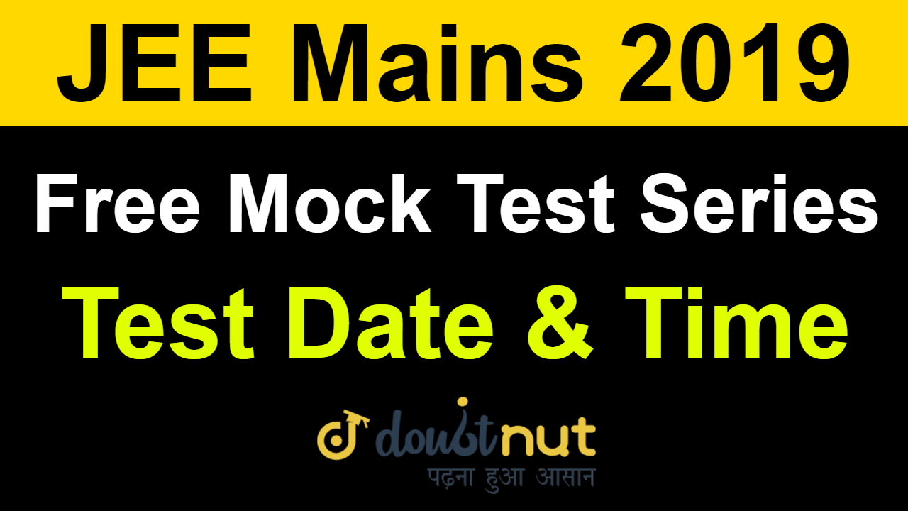 JEE Main 2019 January | Free Mock Test Series | Test Date & Time | Doubtnut