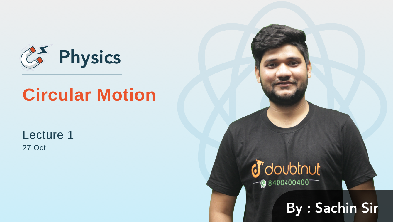 Introduction To Circular Motion