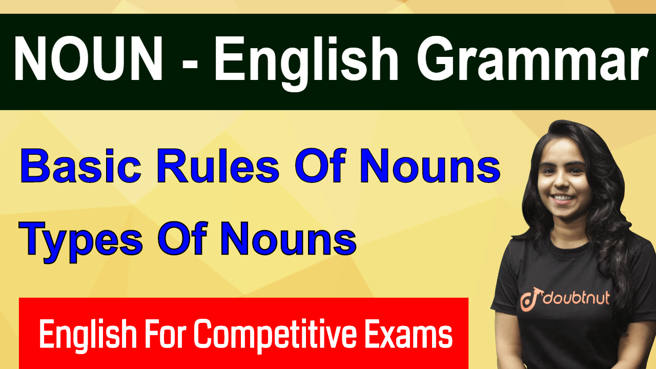 NOUN | Part -1 | English For Competitive Exams | SSC CGL | IBPS RRB PO | CPO | CLERK | SBI | SO