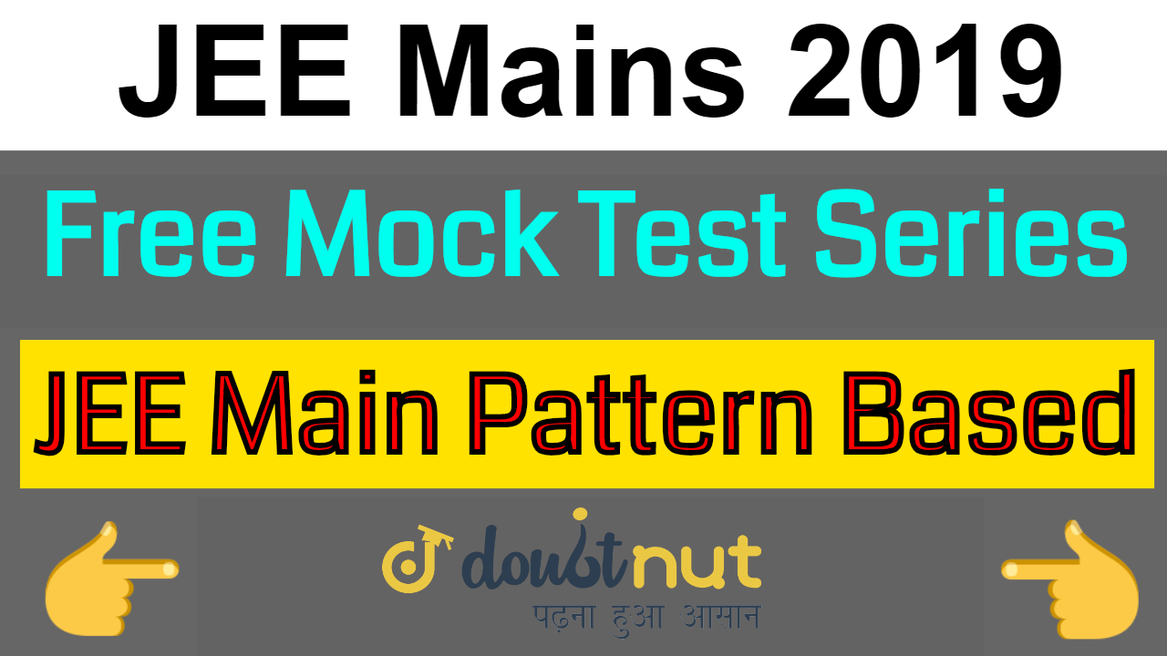 JEE Mains 2019 January | Free Mock Test series | Where And How to give free mock test?