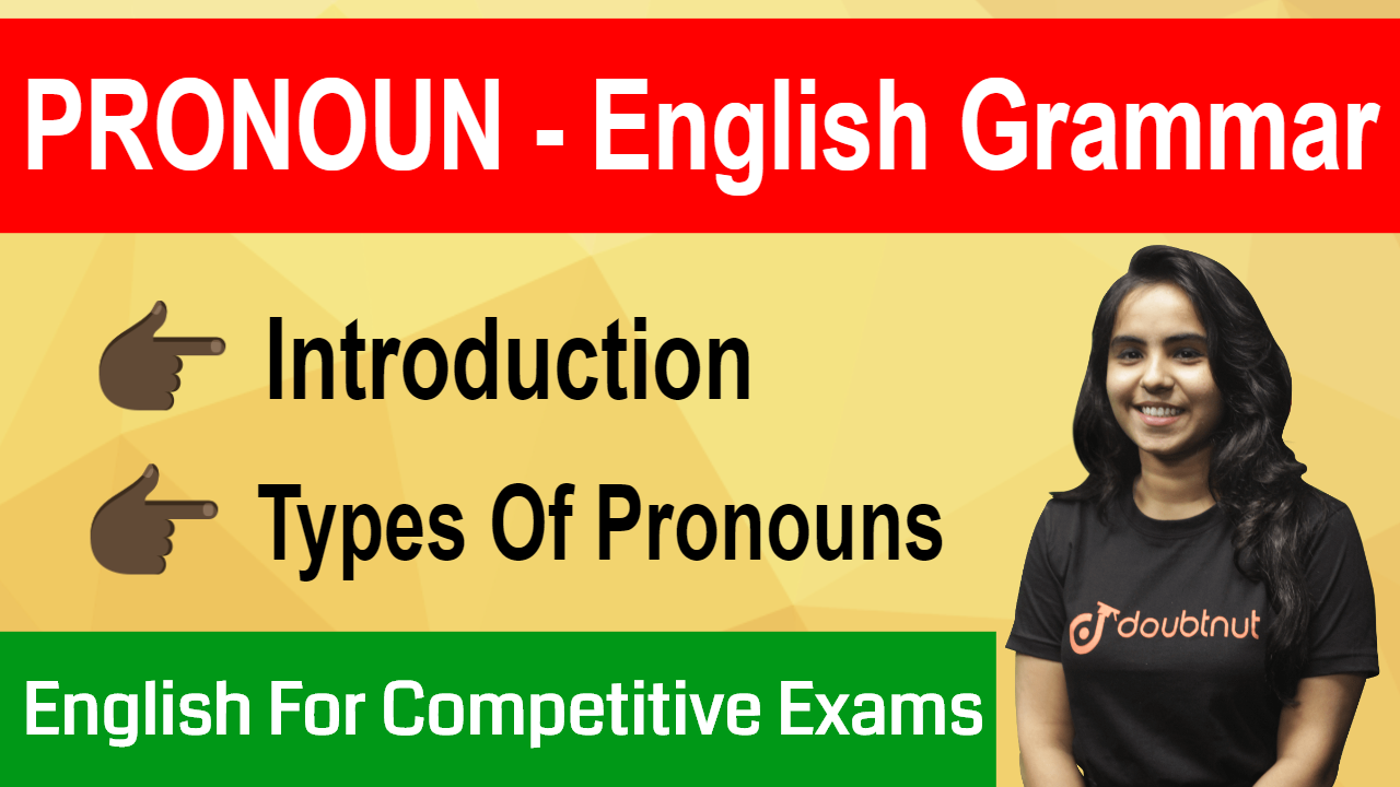 INTRODUCTION TO PRONOUN | Types Of Pronoun | English For Competitive Exams | SSC CGL | IBPS PO | SBI