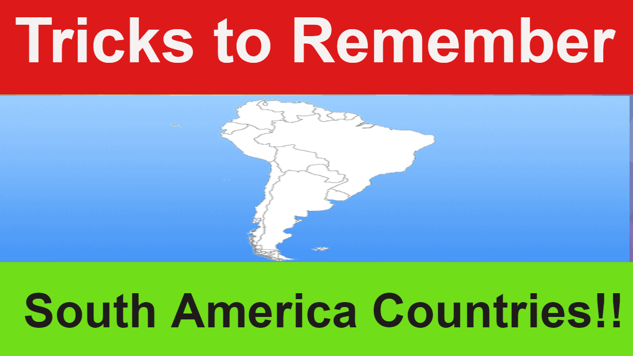 Tricks to Remember South America Countries!!
