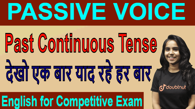 Passive Voice | Past Continuous Tense | English For Competitive Exams | SSC | IBPS PO | Railways
