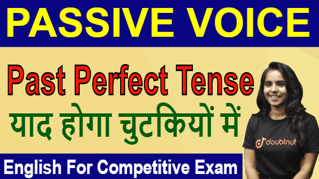 Passive Voice | Past Perfect Tense | English For Competitive Exams | SSC | IBPS PO | Railways