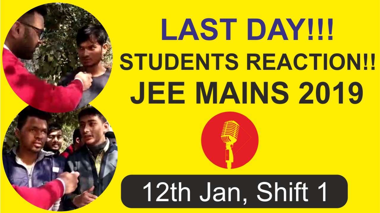 Student Reaction After JEE Main 2019  12 Jan Shift 1