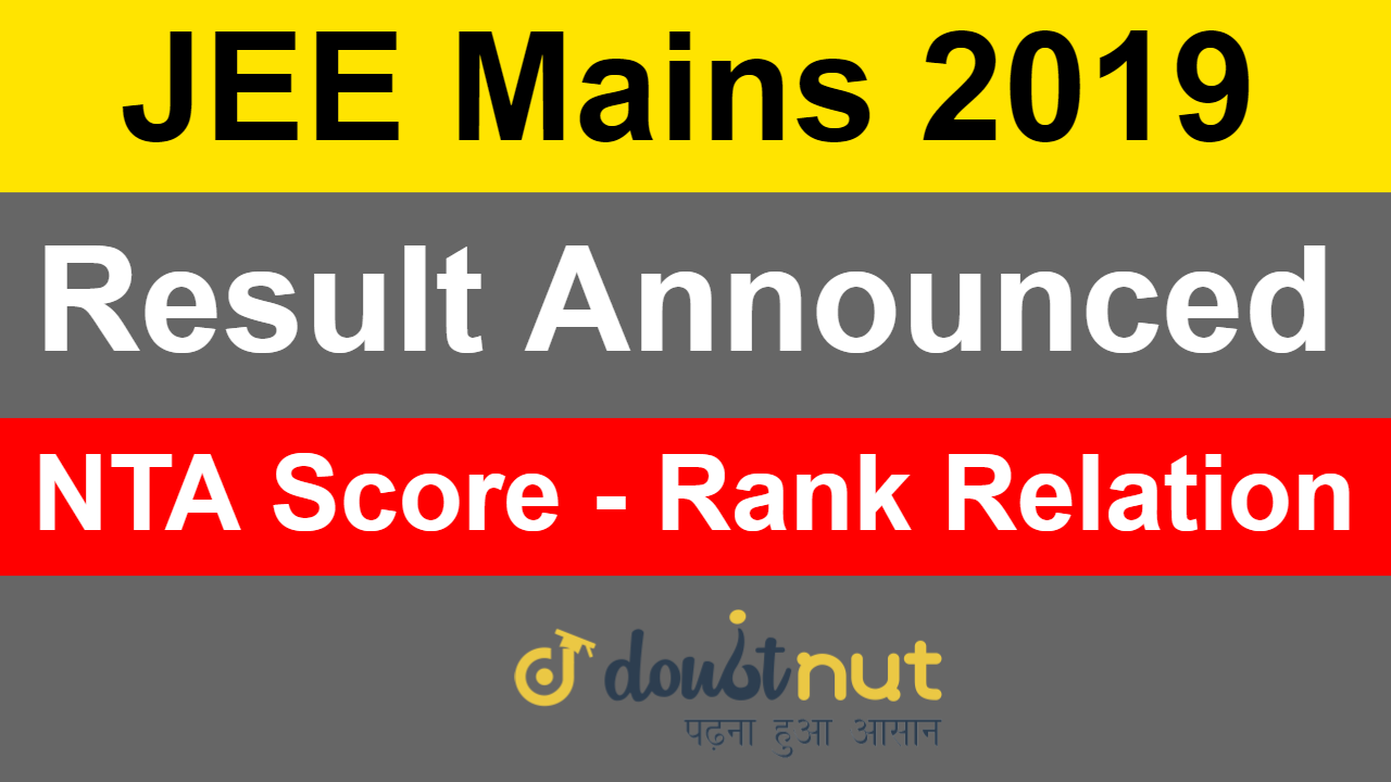 JEE Mains 2019 January | Result Announced | NTA Score | How To Check