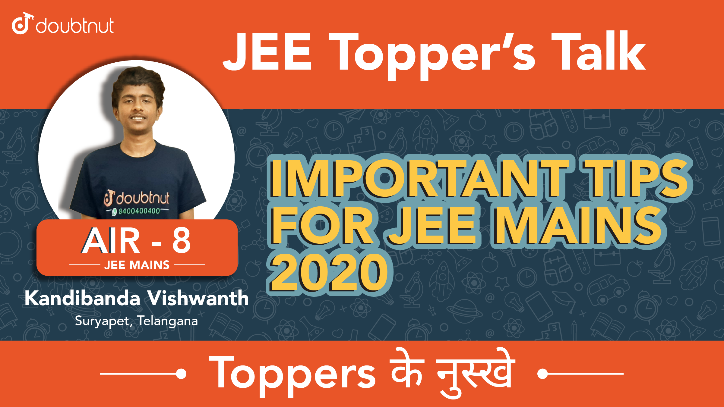 JEE Main Topper 2019  | AIR 8  Kandibanda Vishwanth, Best Tips & Strategies for JEE Mains 2020