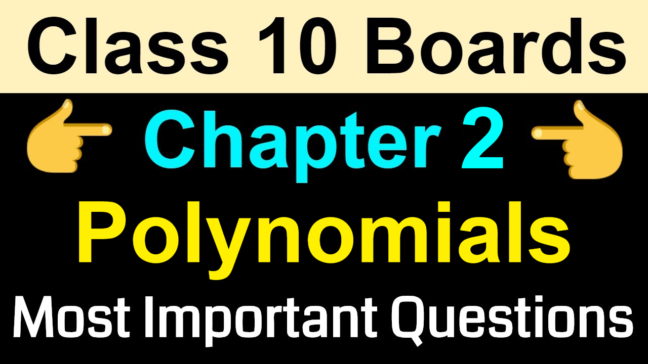 Class 10 Maths Most Important Questions | Polynomials | NCERT Class 10  Chapter 2