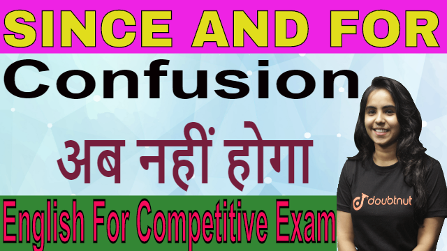 Since | For | Tricks | Tense | Grammar |  Rules | Government Exams | SSC | IBPS PO | SO | Railways