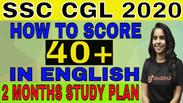 How To Score 40+ Marks in English| SSC-CGL 2020 | 60 Days Study Plan | Revision Tips, CGL,SBI, IBPS,