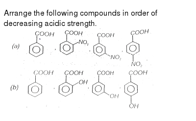 """Arrange the following compounds in order of decreasing acidic strength. <br> <img src=""""https://d10lpgp6xz60nq.cloudfront.net/physics_images/AAK_T7_CHE_C26_SLV_011_Q01.png"""" width=""""80%"""">"""