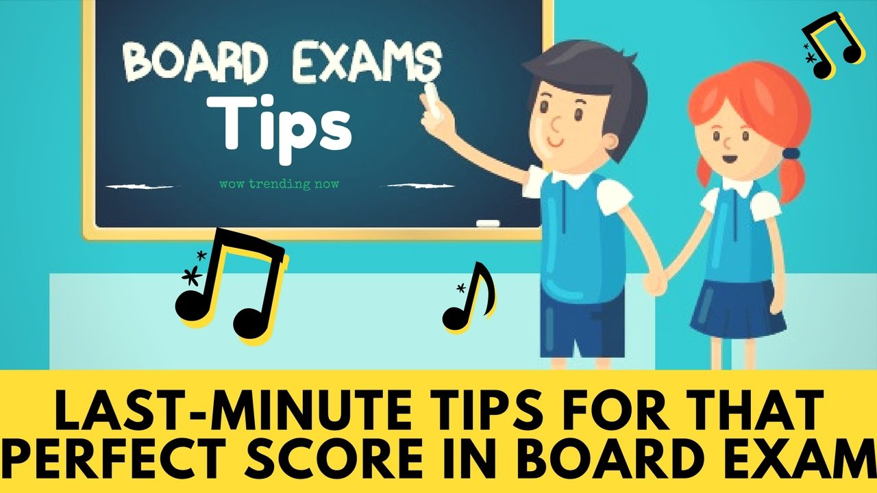 Boards Exam Last Minute Tips | Class 10 | Class 12 | CBSE Board 2019