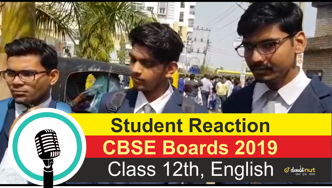 Student Reaction - CBSE Board Class 12 English Exam | CBSE board 2019