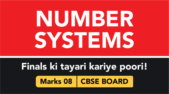 CBSE Board Class 9 NUMBER SYSTEMS || Weightage and Important Topics