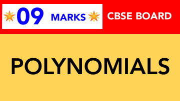 CBSE Board Class 9 POLYNOMIALS || Weightage and Important Topics