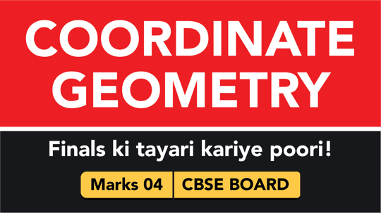 CBSE Board Class 9 COORDINATE GEOMETRY || Weightage and Important Topics