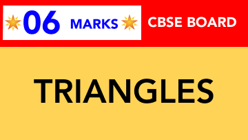 CBSE Board Class 9 TRIANGLES || Weightage and Important Topics