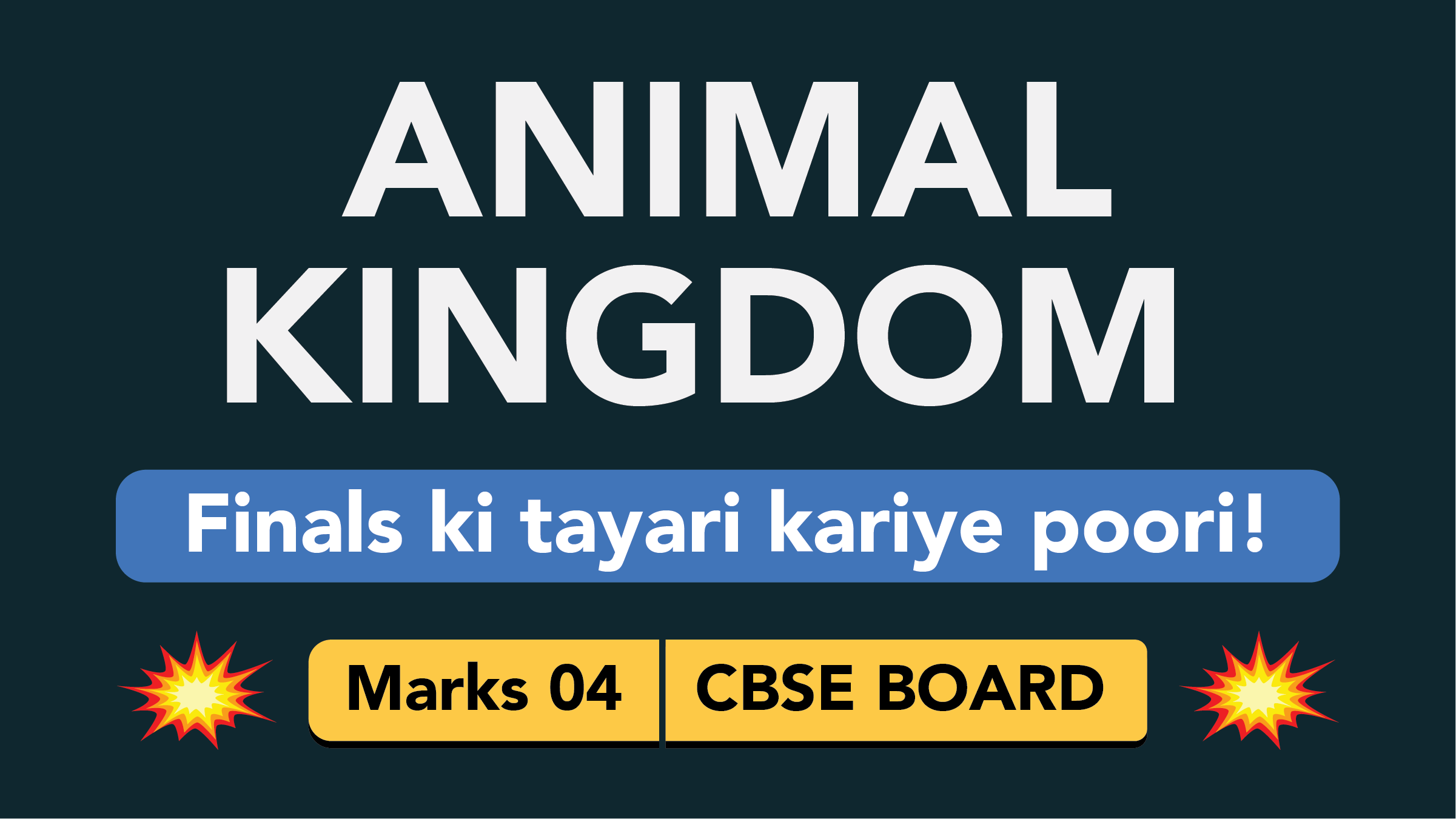 CBSE Board Class 11 ANIMAL KINGDOM || Weightage and Important Topics
