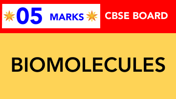 CBSE Board Class 11 BIOMOLECULES || Weightage and Important Topics