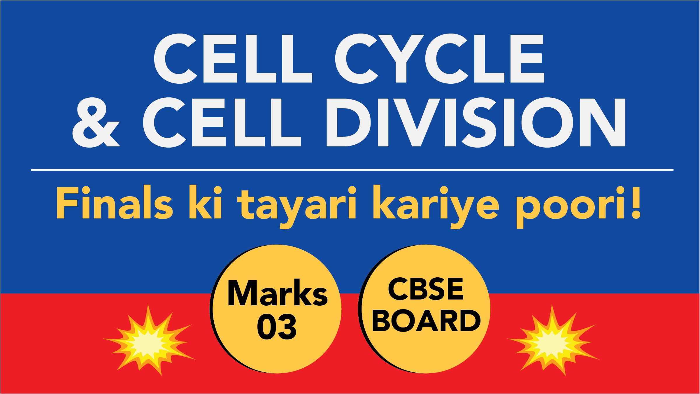 CBSE Board Class 11 CELL CYCLE AND CELL DIVISION    Weightage and Important Topics